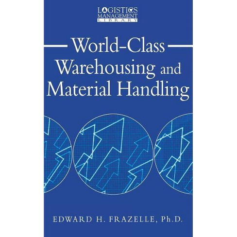 World-Class Warehousing and Material Handling - (Logistics Management Library) by  Edward Frazelle - image 1 of 1