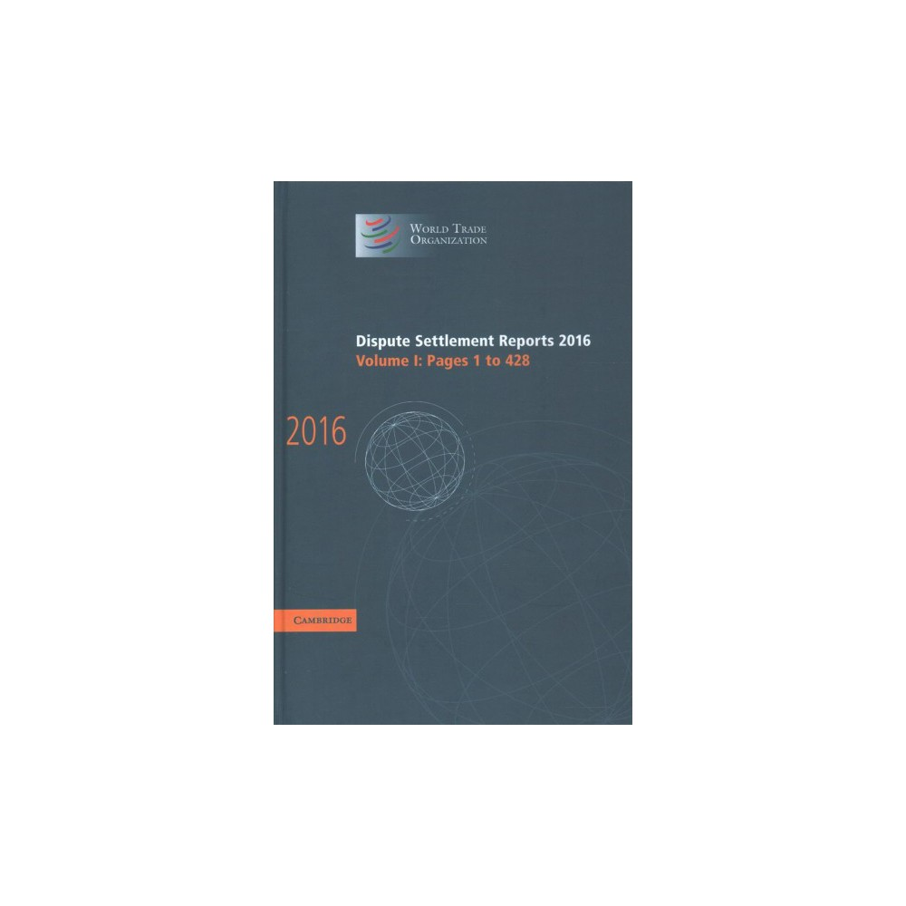 Dispute Settlement Reports 2016 : Pages 1-428 - (Hardcover)