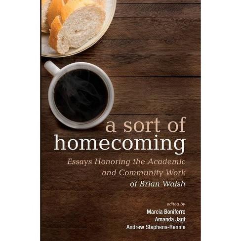 A Sort of Homecoming - by  Marcia Boniferro & Amanda Jagt & Andrew Stephens-Rennie (Paperback) - image 1 of 1