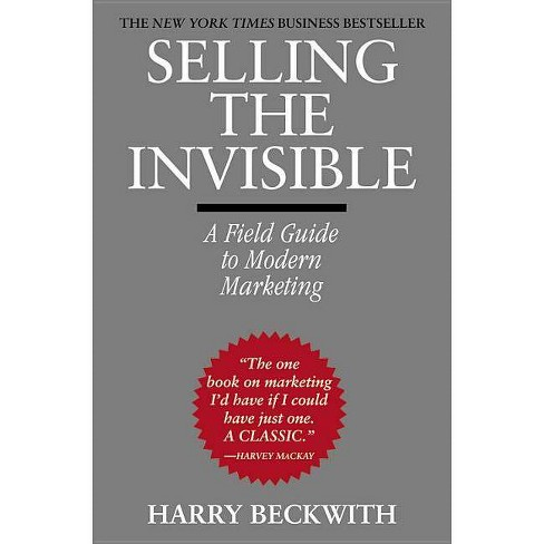 Selling the Invisible - by  Harry Beckwith (Paperback) - image 1 of 1
