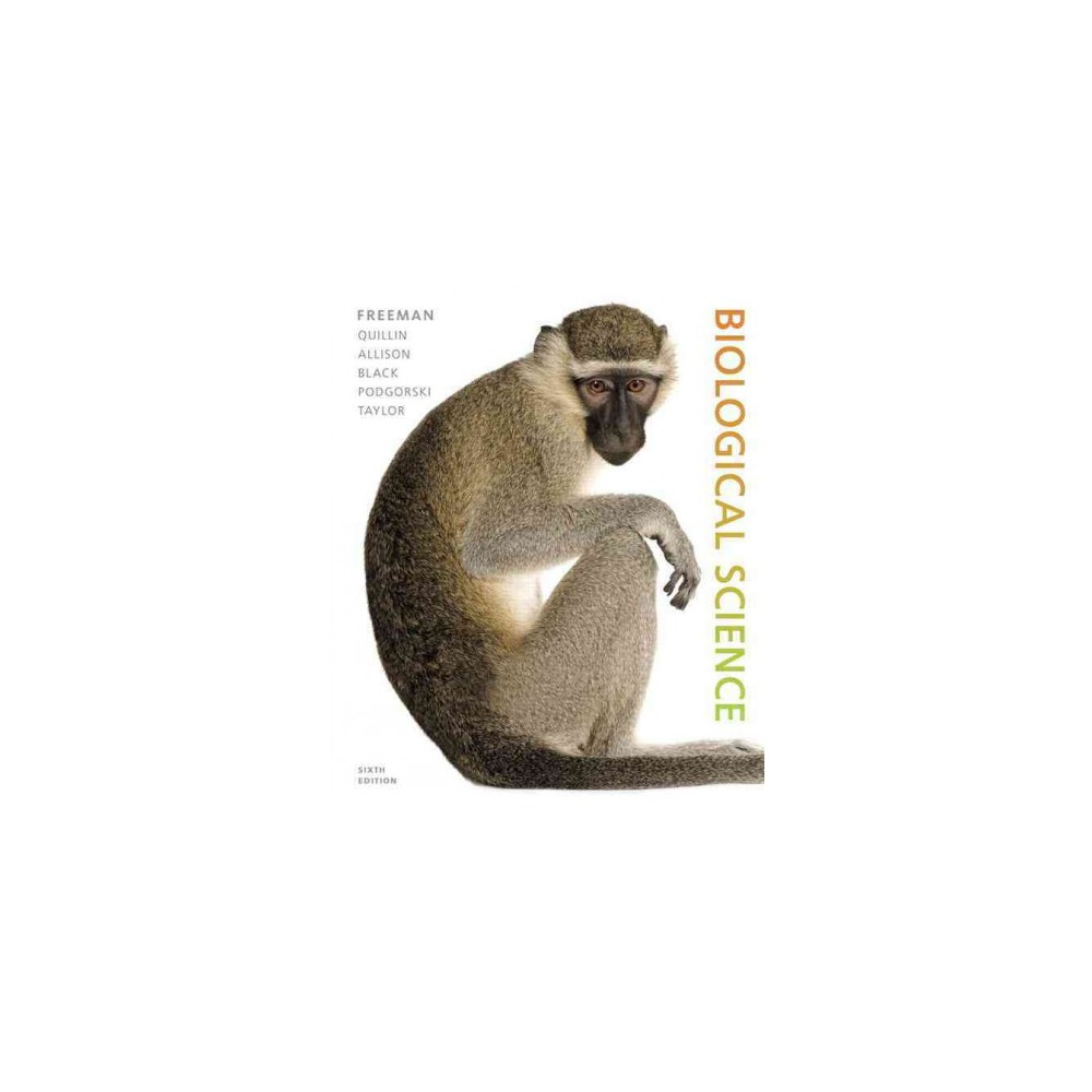 Biological Science (Hardcover) (Scott Freeman & Kim Quillin & Lizabeth Allison & Michael Black & Greg