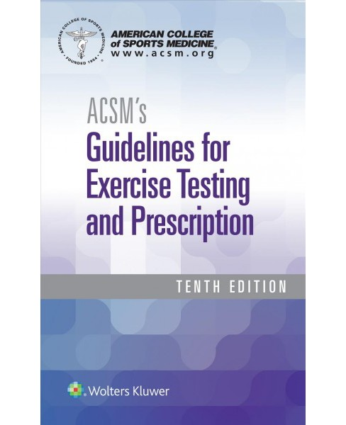ACSM's Guidelines for Exercise Testing and Prescription (Paperback) - image 1 of 1