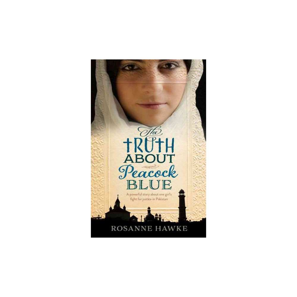 Truth About Peacock Blue (Paperback) (Rosanne Hawke)