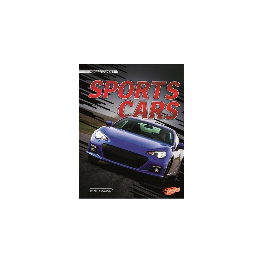 Sports Cars - Reprint (Blazers) by Matt Doeden (Paperback)