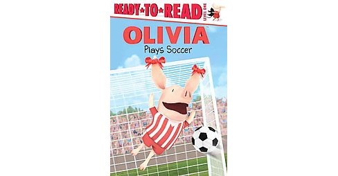 Olivia Plays Soccer (Paperback) by Tina Gallo - image 1 of 1