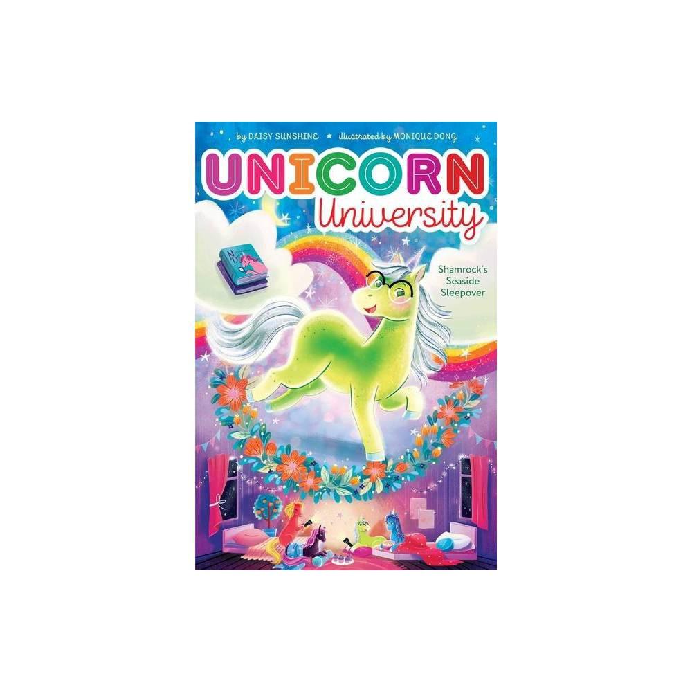 Shamrock S Seaside Sleepover 3 Unicorn University By Daisy Sunshine Hardcover