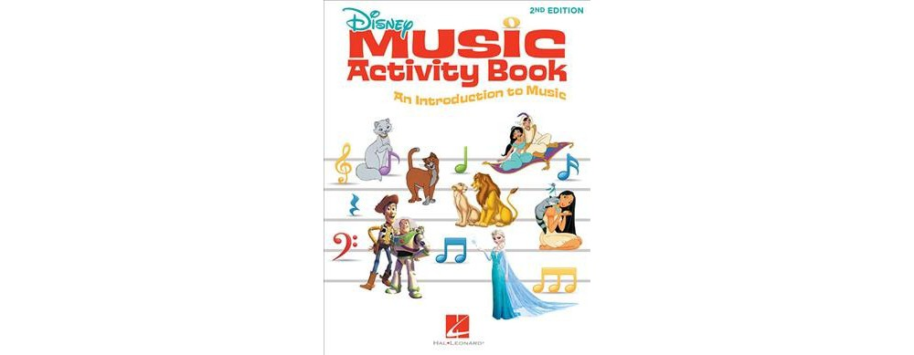 Disney Music Activity Book : An Introduction to Music - (...