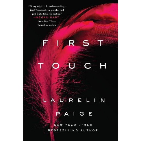 First Touch - (First and Last Novel) by  Laurelin Paige (Paperback) - image 1 of 1