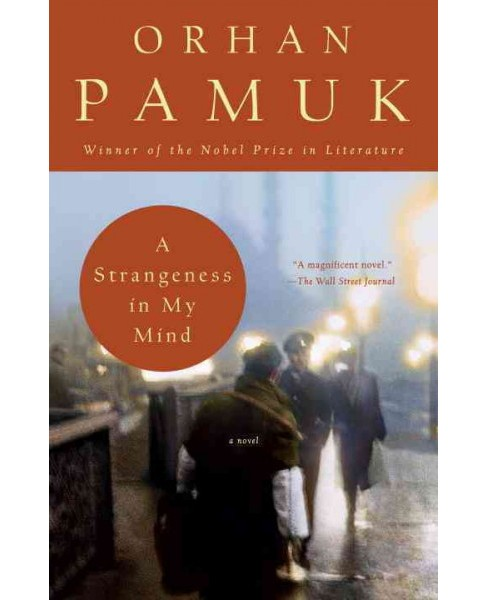 Strangeness in My Mind (Reprint) (Paperback) (Orhan Pamuk) - image 1 of 1