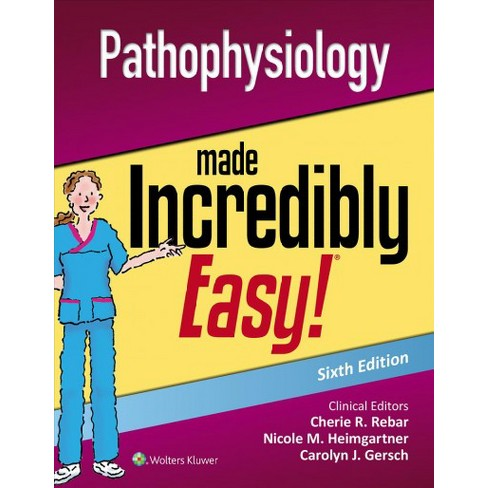 pathophysiology made incredibly easy incredibly easy series