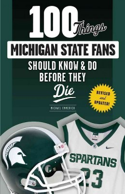 100 Things Michigan Fans Should Know & Do Before They Die (100 Things...Fans Should Know)