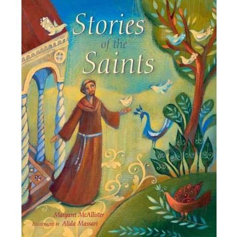 Stories of the Saints (Hardcover) (Margaret McAllister) - image 1 of 1