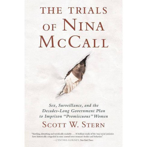 The Trials of Nina McCall - by  Scott W Stern (Paperback) - image 1 of 1
