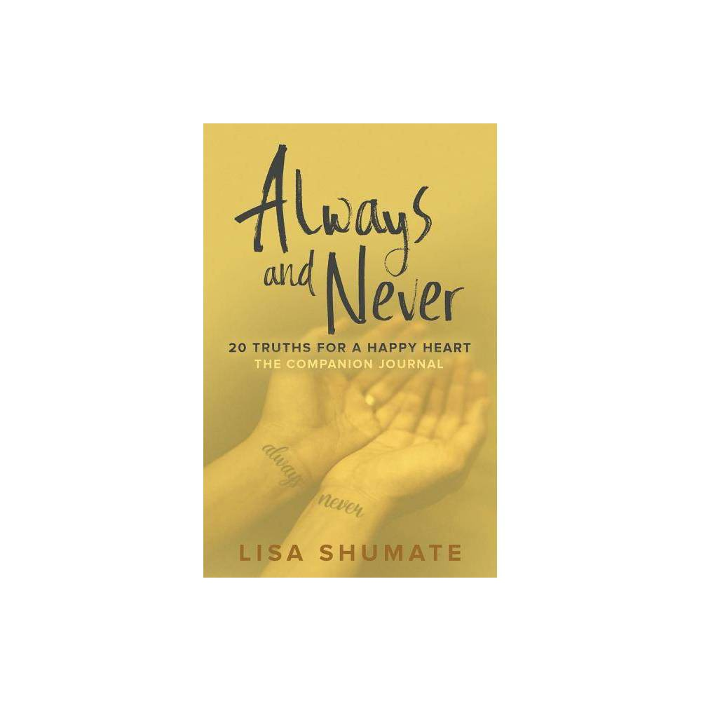 Always And Never By Lisa Shumate Paperback