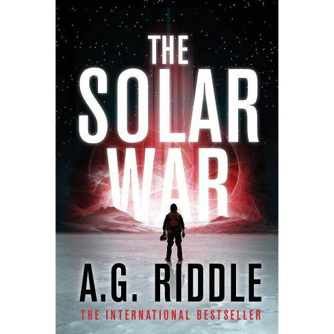 The Solar War - (The Long Winter Trilogy) by  A G Riddle (Paperback) - image 1 of 1