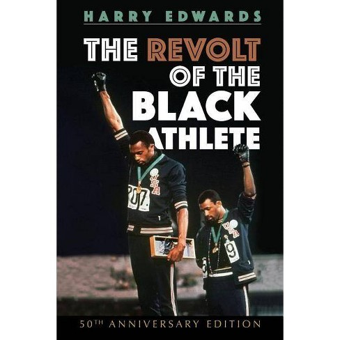 The Revolt of the Black Athlete - (Sport and Society) by  Harry Edwards (Paperback) - image 1 of 1