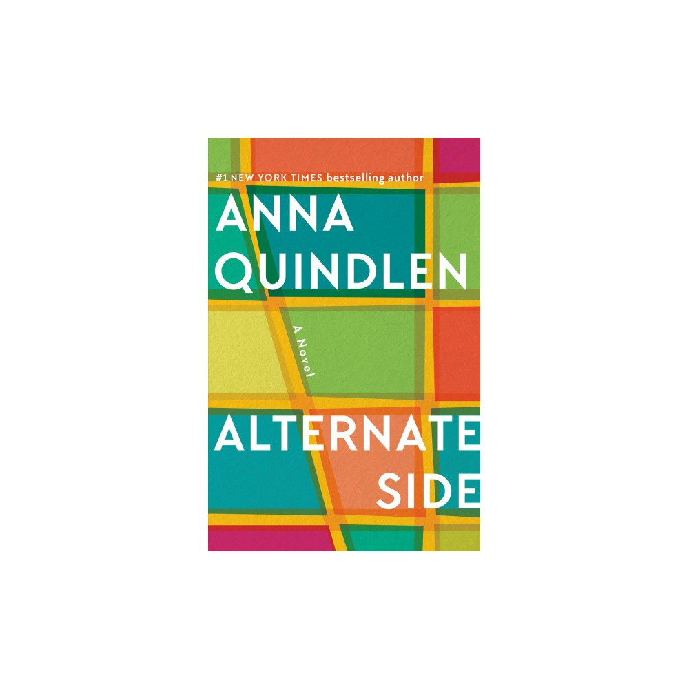 Alternate Side - by Anna Quindlen (Hardcover)