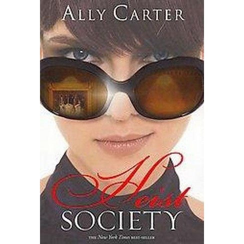 Heist Society (Reprint) (Paperback) by Ally Carter - image 1 of 1