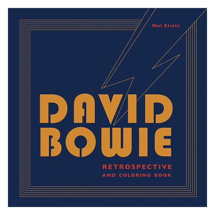 David Bowie Retrospective and Coloring Book - by  Mel Elliott (Paperback) - image 1 of 1