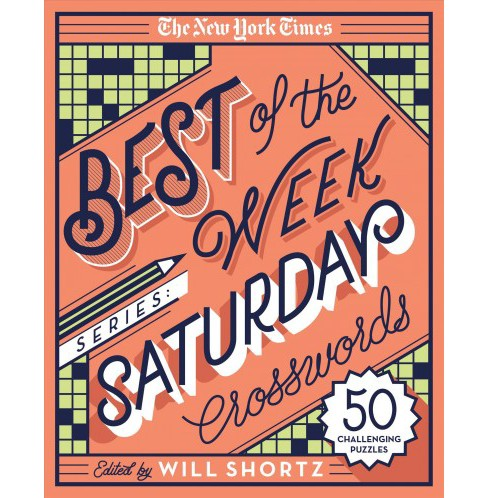 New York Times Best of Saturday Crosswords : 50 Challenging Puzzles (Paperback) - image 1 of 1