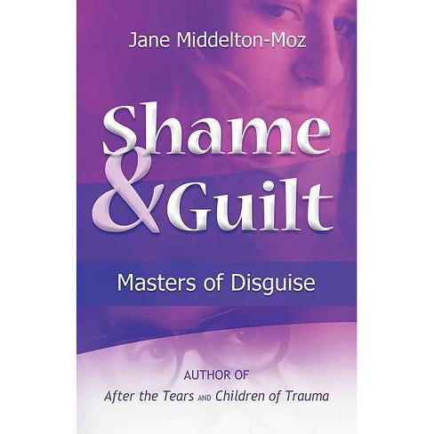 Shame & Guilt - by  Jane Middelton-Moz (Paperback) - image 1 of 1