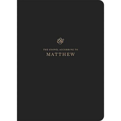 ESV Scripture Journal: Matthew - by Crossway Bibles (Paperback)