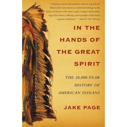 In the Hands of the Great Spirit - by  Jake Page (Paperback) - image 1 of 1