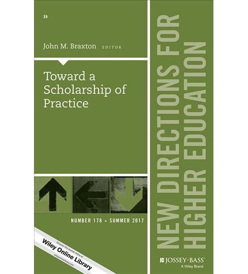 Toward a Scholarship of Practice (Paperback) - image 1 of 1