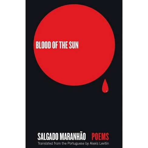 Blood of the Sun - by  Salgado Maranhao (Paperback) - image 1 of 1