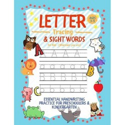 Letter Tracing and Sight Words for Kids (Wherever you are) - by  Learning Zone (Paperback)