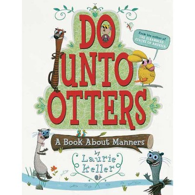 Do Unto Otters - by  Laurie Keller (Paperback)