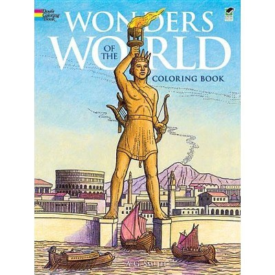 - Wonders Of The World Coloring Book - (Dover Coloring Books) By A G Smith  (Paperback) : Target