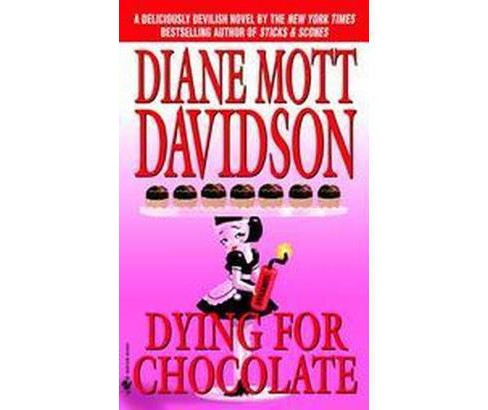 Dying for Chocolate (Reprint) (Paperback) (Diane Mott Davidson) - image 1 of 1