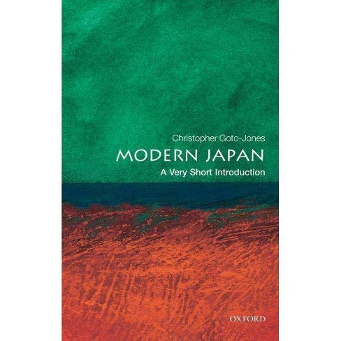 Modern Japan: A Very Short Introduction - (Very Short Introductions) by  Christopher Goto-Jones - image 1 of 1