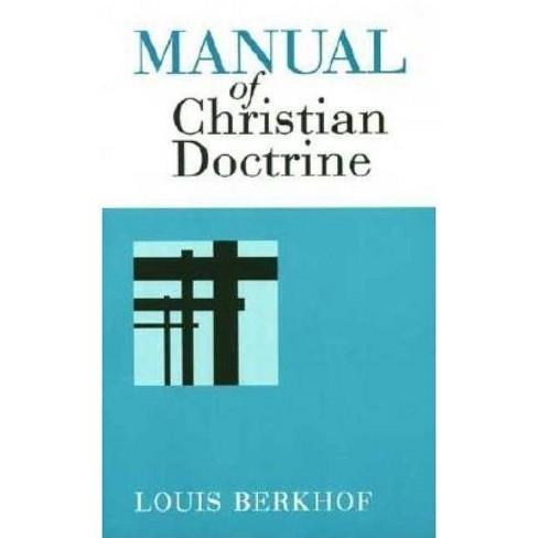 Manual of Christian Doctrine - by  Louis Berkhof (Paperback) - image 1 of 1