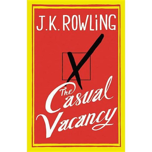 The Casual Vacancy (Hardcover) by J. K. Rowling - image 1 of 1
