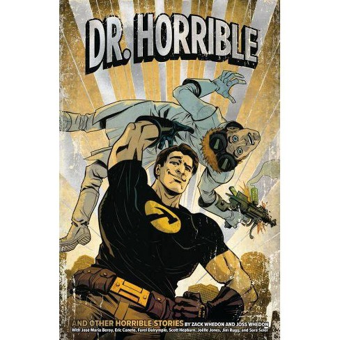 Dr. Horrible (Second Edition) - by  Zack Whedon & Joss Whedon (Paperback) - image 1 of 1