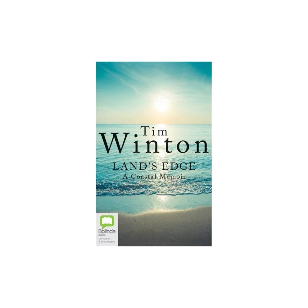 Land's Edge - Unabridged (A Coastal Memoir) by Tim Winton (CD/Spoken Word)