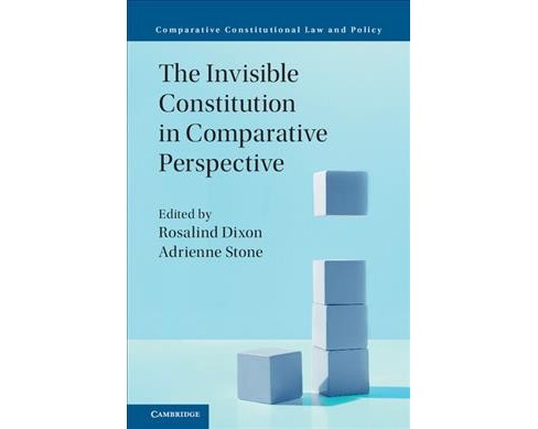 Invisible Constitution in Comparative Perspective -  by Adrienne  Stone (Hardcover) - image 1 of 1