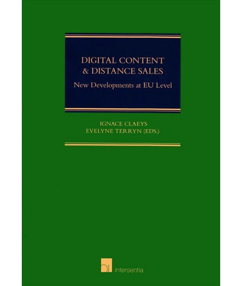 Digital Content & Distance Sales : New Developments at EU Level (Hardcover) - image 1 of 1