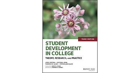 Student Development in College : Theory, Research, and Practice (Hardcover) (Lori D. Patton) - image 1 of 1