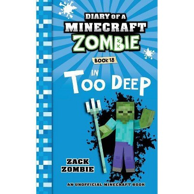 Diary of a Minecraft Zombie Book 18 - by  Zack Zombie (Paperback)