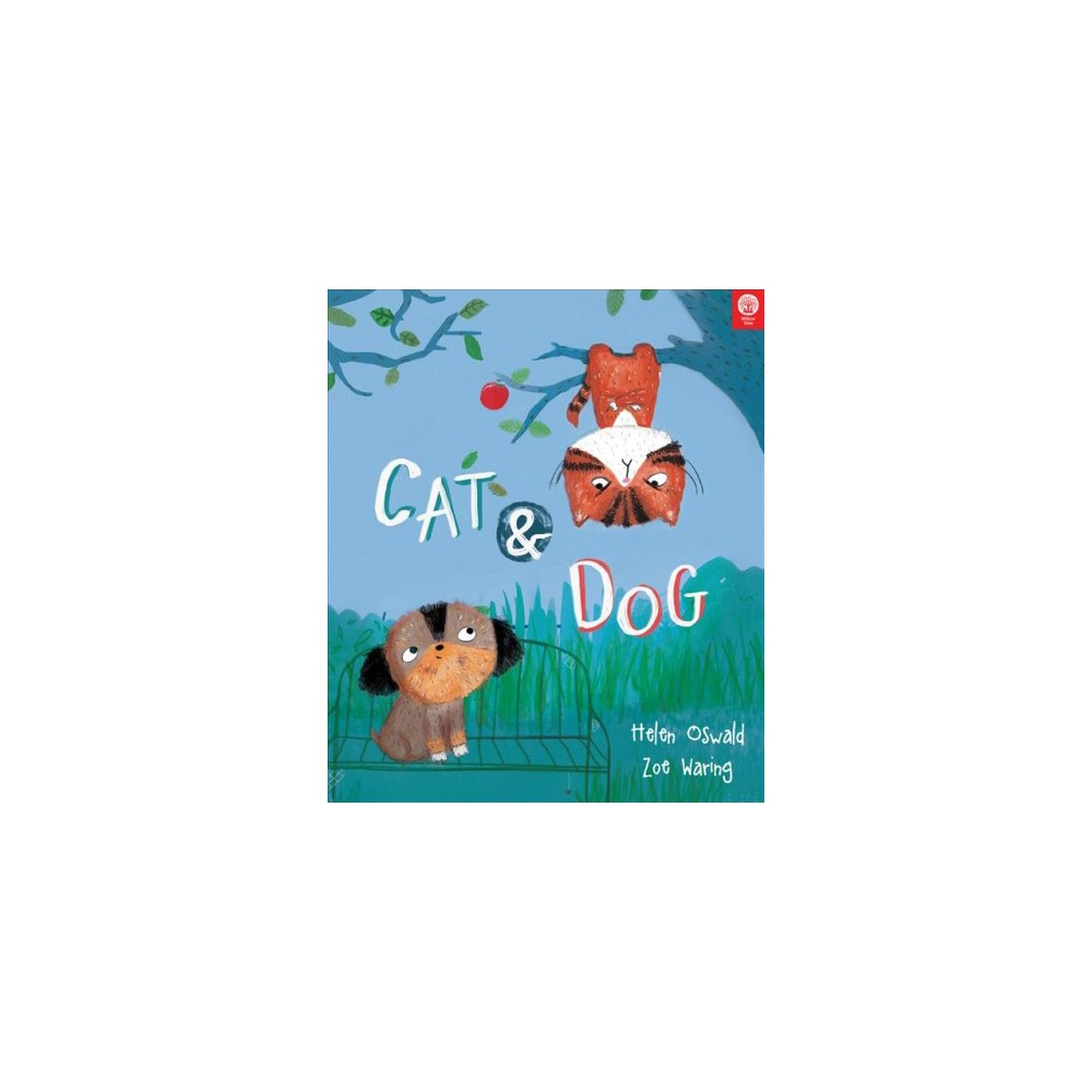 Cat & Dog - by Helen Oswald (Hardcover)