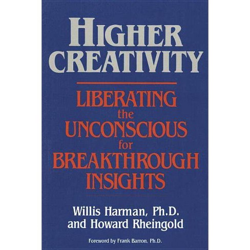 Higher Creativity - by  Willis Harman (Paperback) - image 1 of 1