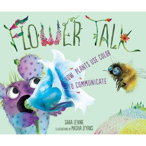 Flower Talk - by  Sara Levine (Hardcover) - image 1 of 1