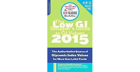 The Shopper's Guide to GI Values ( The New Glucose Revolution Series) (Paperback) - image 1 of 1