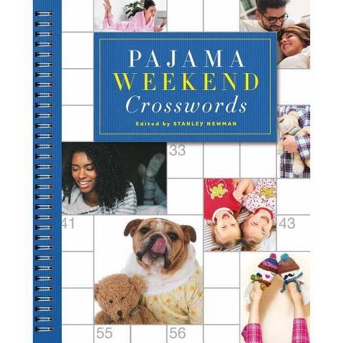 Pajama Weekend Crosswords - (Sunday Crosswords) by  Stanley Newman (Paperback) - image 1 of 1