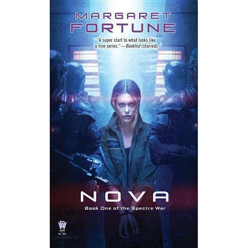 Nova - (Spectre War) by  Margaret Fortune (Paperback) - image 1 of 1