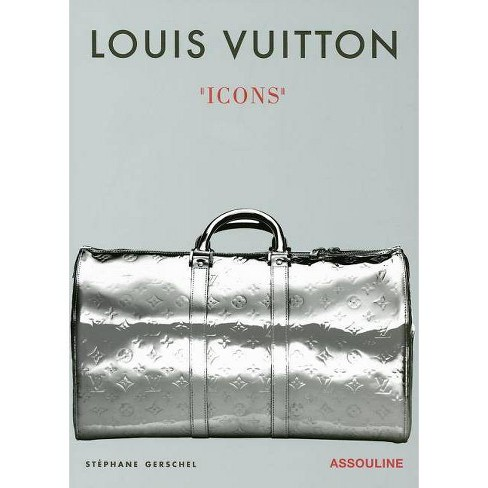 Louis Vuitton Icons - by  Stephane Gerschel (Hardcover) - image 1 of 1