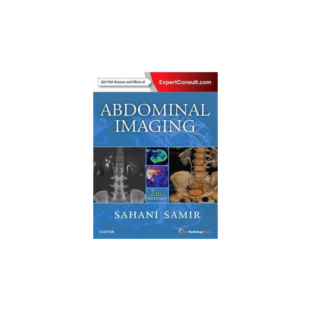 Abdominal Imaging (Hardcover) (M.D. Dushyant V. Sahani & M.D. Anthony E. Samir)